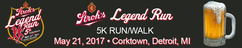 2017 Stroh's® Legend Run Volunteer Signup